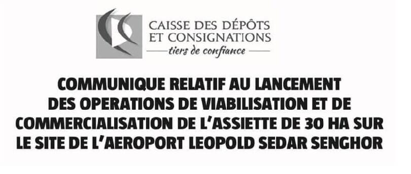 VIABILISATION ET COMMERCIALISATION DE L'ASSIETTE DE 30 HA SUR LE SITE DE L'AEROPORT LEOPOLD SEDAR SENGHOR